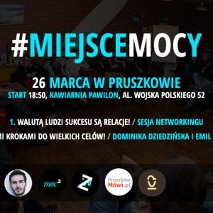 #miejsceMOCy w Pruszkowie! (26 marca)