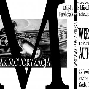M jak motoryzacja – wystawa Pawła Stręka