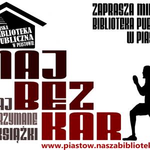 """""""Maj bez kar"""" w Piastowie"""