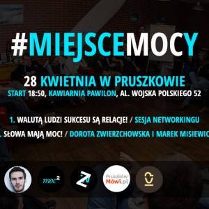 Słowa mają MOC! Czyli kolejne #miejsceMOCy w Pruszkowie