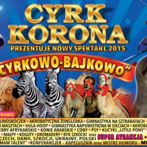 Uwaga konkurs: do wygrania bilety do Cyrku Korona!