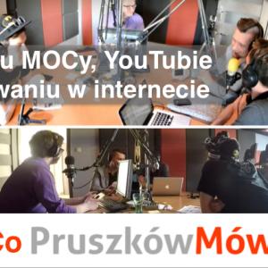 """O Miejscu MOCy, YouTubie i promowaniu w internecie – Audycja """"Co Pruszków Mówi"""" w POPRadiu"""