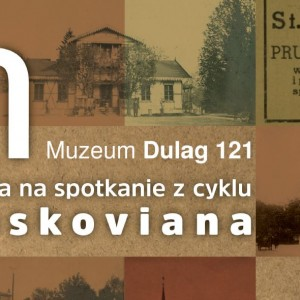 Trzy pokolenia pruszkowskich zegarmistrzów – spotkanie z cyklu Pruskoviana w Muzeum Dulag 121