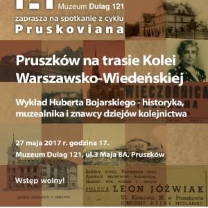 Spotkanie ODWOŁANE: Pruszków na trasie Kolei Warszawsko-Wiedeńskiej – cykl Pruskoviana w Muzeum Dulag 121