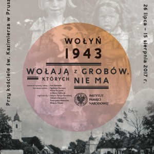 """Wystawa """"Wołyń 1943. Wołają z grobów, których nie ma"""" w Pruszkowie"""