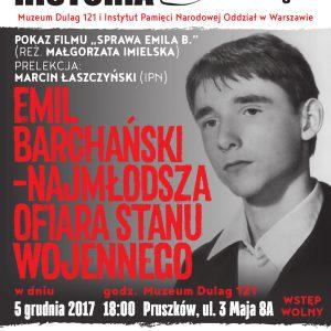 """""""Emil Barchański – najmłodsza ofiara stanu wojennego"""" – spotkanie w Muzeum Dulag 121"""