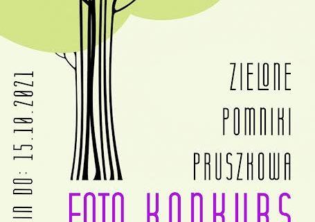 """Konkurs """"Zielone pomniki Pruszkowa"""""""